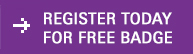 Register today for free badge