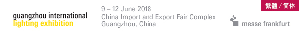 9 – 12 June 2018China Import and Export Fair ComplexGuangzhou, China