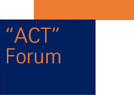 """ACT Forum"" – Act Effectively"