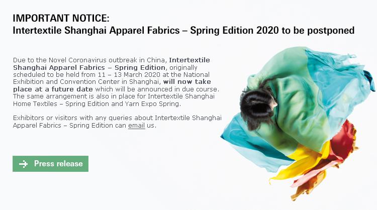 IMPORTANT NOTICE: Intertextile Shanghai Apparel Fabrics – Spring Edition 2020 to be postponed